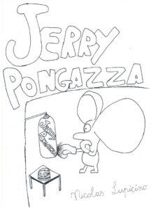 Jerry Pongazza disegnato da Nicolas Lupicino